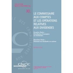 NI XII. Le commissaire aux comptes et les operations relatives aux dividendes