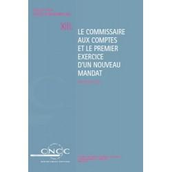 NI XIII. Le commissaire aux comptes et le premier exercice d'un nouveau mandat