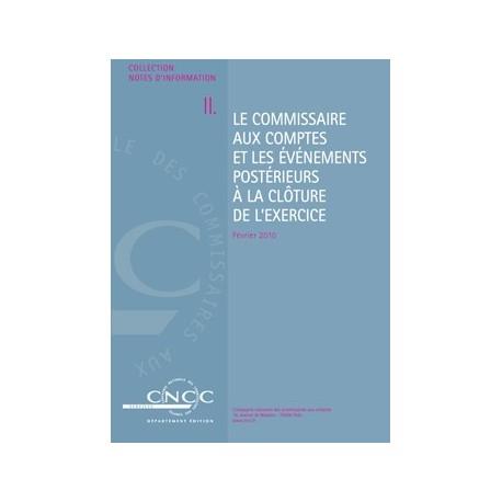 NI II. Le Commissaire aux comptes et les évènements postérieurs à la clôture de l'exercice