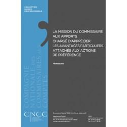 La Mission du Commissaire aux apports chargé d'apprécier les Avantages Particuliers attachés aux Actions de Préférence