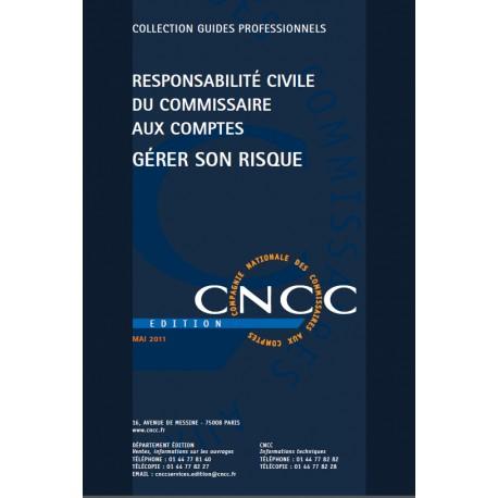Responsabilité civile du CAC - Gérer son risque