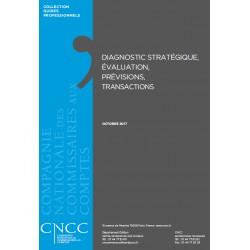 Diagnostic stratégique, évaluation, prévisions, transactions