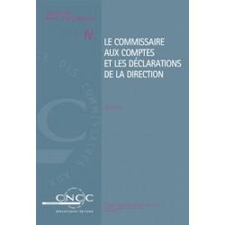 NI IV. Le Commissaire aux comptes et les Déclarations de la Direction